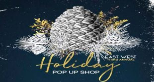EAST WEST HOLIDAY POP UP SHOP RETURNS DECEMBER 8th – 17th