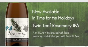 Twin Leaf Brewery Continues Tradition with the Yearly  Release of Their Rosemary IPA
