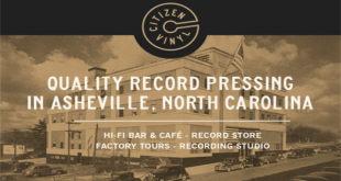 CITIZEN VINYL RECORD PRESSING PLANT TO OPEN IN ASHEVILLE, NC THIS SEPTEMBER